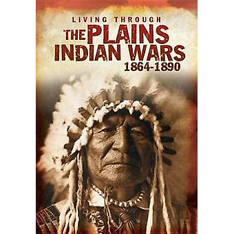 The Plains Indian Wars 1864-1890 by Andrew Langley - 9781432959999 Bo