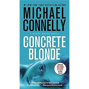 The Concrete Blonde by Michael Connelly - 9781455550630 Book