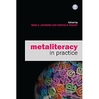 Metaliteracy in Practice by Trudi E. Jacobson - Thomas P. Mackey - 97