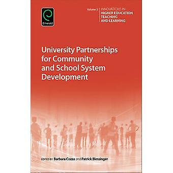 University Partnerships for Community and School System Development b