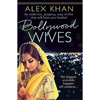 Bollywood Wives by Alex Khan - 9781788636087 Book