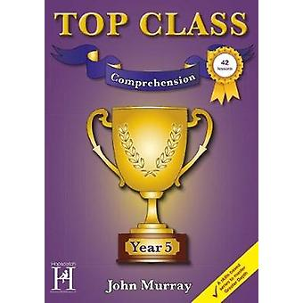 Top Class - Comprehension Year 5 - 9781909860384 Book