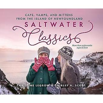 Saltwater Classics -- Caps - Vamps - and Mittens from the Island of N