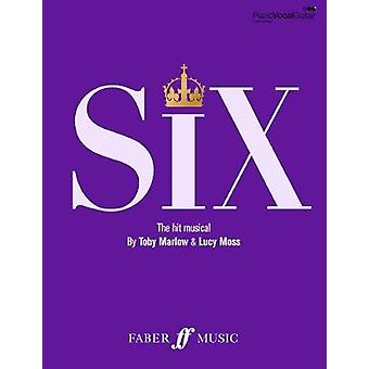 SIX - The Musical Songbook by Toby Marlow - 9780571541515 Book