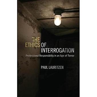 Die Ethik der Vernehmung