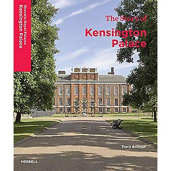 The Story of Kensington Palace - 9781858946740 Book