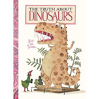 The Truth About Dinosaurs by Guido Genechten - 9781605374239 Book