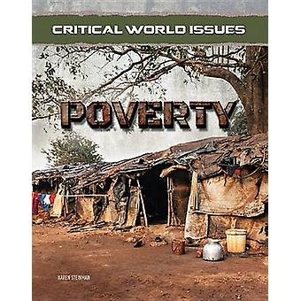 Critical World Issues Poverty by Karen Steinman