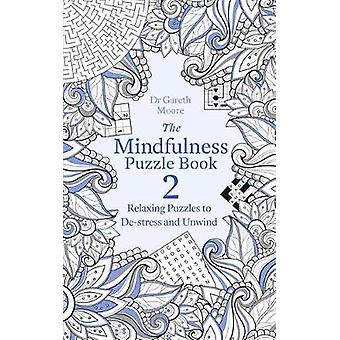 Mindfulness Puzzle Book 2 by Gareth Moore