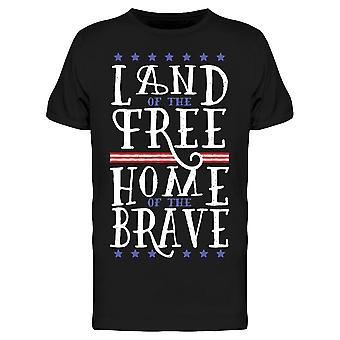 Free Home Of The Brave Font Men's T-shirt