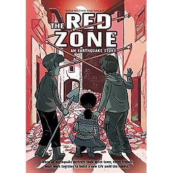 The Red Zone - An Earthquake Story by Silvia Vecchini - 9781419733680