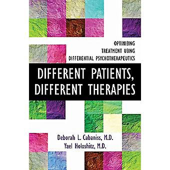 Different Patients - Different Therapies - Optimizing Treatment Using