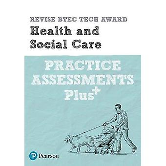 Revise BTEC Tech Award Health and Social Care Practice Assessments Pl