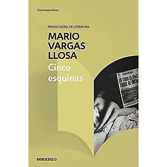 Cinco esquinas by Mario Vargas Llosa - 9788466343121 Book