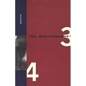 The Martyrology - Books 3 & 4 by B. P. Nichol - 9781552450888 Book