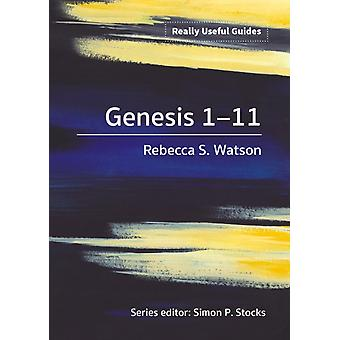 Really Useful Guides Genesis 111 by Watson & Rebecca S.