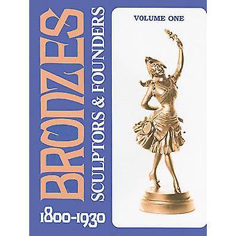 Escultores e fundadores de bronze 18001930 por Harold Berman