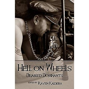 Hell on Wheels by Raven Kaldera - 9780982879443 Book