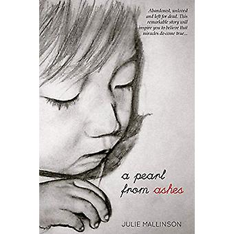 Pearl for Ashes by Julie Mallinson - 9780987583949 Book