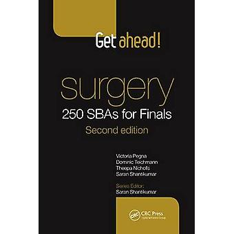 Get Ahead! Surgery - 250 Sbas for Finals (2nd Revised edition) by Vict