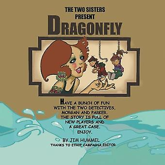 Dragonfly by Jim Hummel - 9781490726908 Book