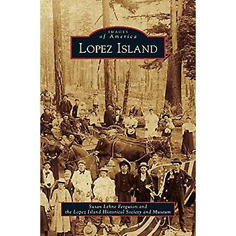 Lopez Island by Susan Lehne Ferguson - 9781531653118 Book