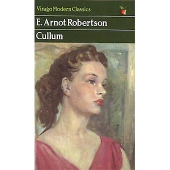 Cullum-herra E. Arnot Robertson - 9781844081981 Kirja