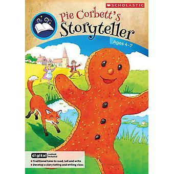 Teachers Book Ages 4 7 by Pie Corbett
