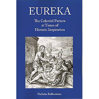 Eureka by Kollerstrom & Nick