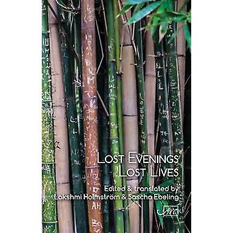 Lost Evenings Tamil Poets from Sri Lankas War by Holmstrm & Lakshmi