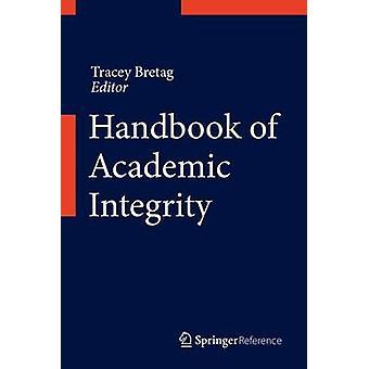 Håndbok for akademisk integritet ved redigering av Tracey Bretag