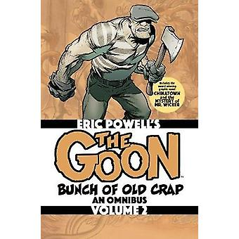 The Goon Bunch of Old Crap Volume 2 An Omnibus Goon Omnibus
