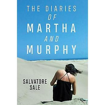 The Diaries of Martha and Murphy