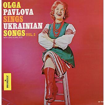 Oliga Pavlova - Oliga Pavlova: Pavlova, Oliga: Vol. 2-Olga Pavlova Sings Ukrainian Songs [CD] USA import