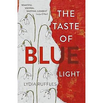 De smaak van blauw licht door Lydia ruches - 9781444936735 boek