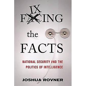 I fatti - sicurezza nazionale e la politica di intelligenza di fissaggio