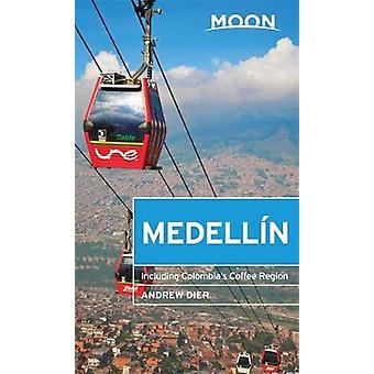 La lune de Medellin - y compris la région de café de Colombie par Andrew Dier - 97