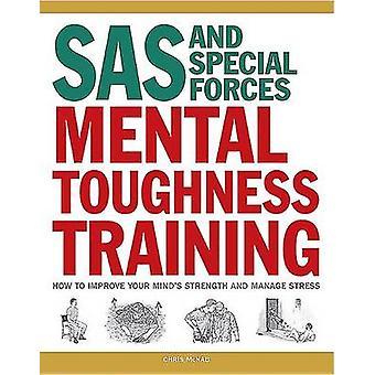 SAS ・特殊部隊の精神的な強さのトレーニング - どのように向上させるあなた