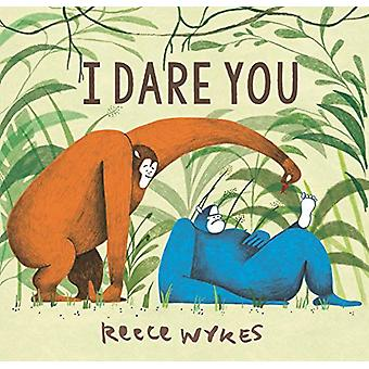 I Dare You by Reece Wykes - 9781783445370 Book