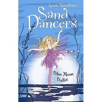 Blue Moon Ballet door Lynda Waterhouse - 9781848120655 boek