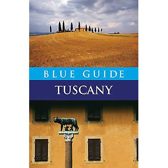 Blue Guide Tuscany (5th Revised edition) by Alta Macadam - 9781905131