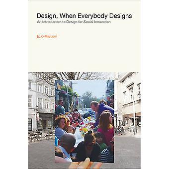 デザイン - - 誰もがデザインするとき社会の設計の概要