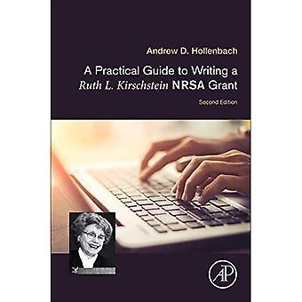 En praktisk Guide till att skriva en Ruth L. Kirschstein NRSA Grant