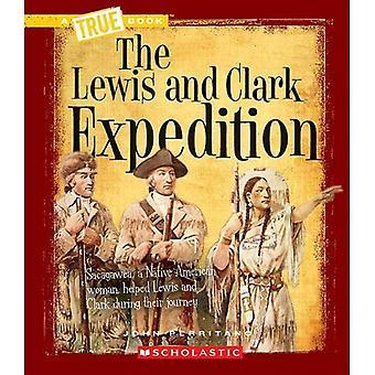 Lewis und Clark Expedition (echte Bücher: nach Westen gerichtete Expansion)
