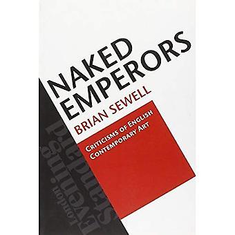 Les empereurs nues: Critiques d'Art contemporain anglais