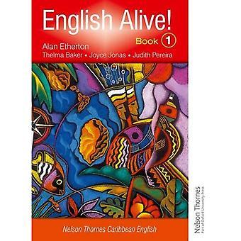 Anglais en vie! : Livre 1 Nelson Thornes Caraïbes Nelson Thormes Caraïbes anglais: BK. 1