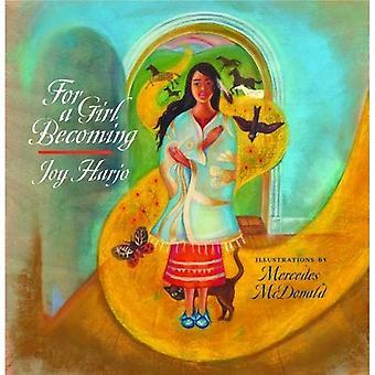 För en flicka att bli (Sun spår: en amerikansk Indian litterära)