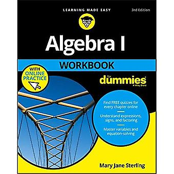 Algebra I Workbook for Dummies 3E with Online Practice