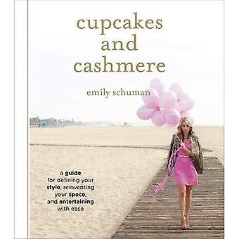Cupcakes y Cachemira: la guía de diseño para definir su estilo, reinventa tu espacio y entretenimiento con facilidad