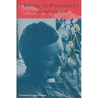 I Dwell in Possibility: A Memoir (Cross-Cultural Memoir (Paperback))